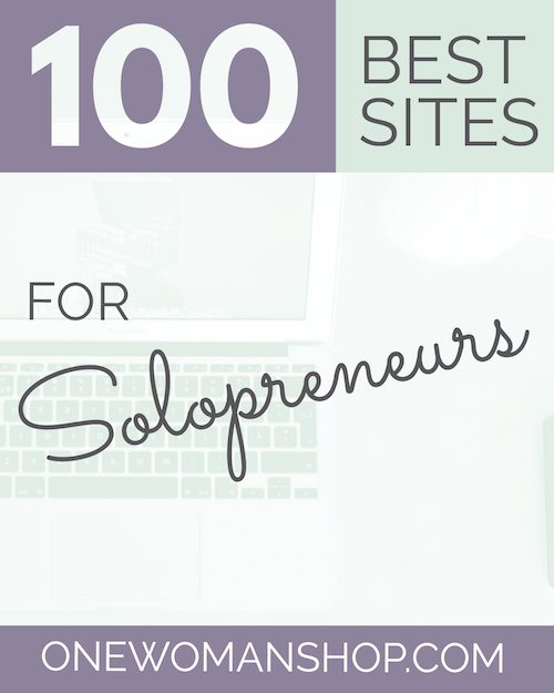 Welcome to the third edition of the 100 Best Sites for Solopreneurs from One Woman Shop!